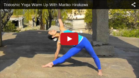 Open Your Body with this 10 minute Tridoshic Warm Up!